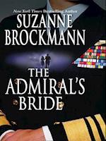Admiral's Bride (Mills & Boon M&B) (Tall, Dark and Dangerous, Book 8)
