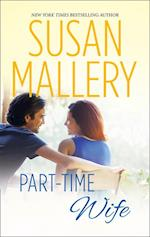Part-Time Wife (Mills & Boon M&B) (Hometown Heartbreakers, Book 4)