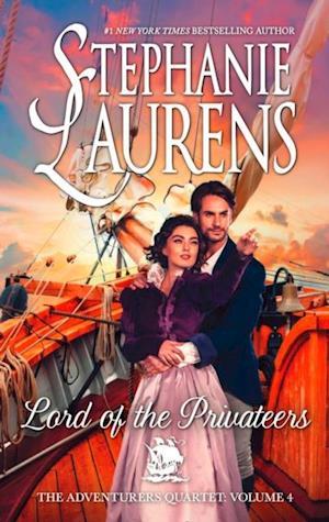 Lord Of The Privateers af Stephanie Laurens
