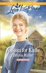 Beau For Katie (Mills & Boon Love Inspired) (The Amish Matchmaker, Book 3)