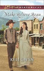 Make-Believe Beau (Mills & Boon Love Inspired Historical)
