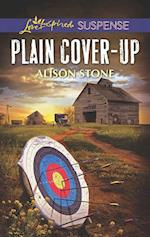 Plain Cover-Up (Mills & Boon Love Inspired Suspense)