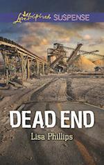 Dead End (Mills & Boon Love Inspired Suspense)