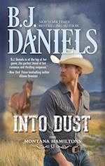 Into Dust (The Montana Hamiltons, Book 5)