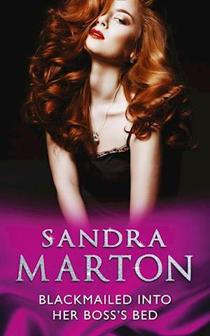 Blackmailed Into Her Boss's Bed af Sandra Marton
