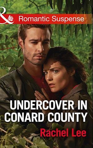 Undercover In Conard County af Rachel Lee