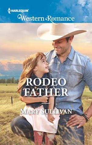 Rodeo Father af Mary Sullivan
