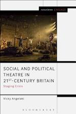 Social and Political Theatre in 21st-Century Britain af Vicky Angelaki