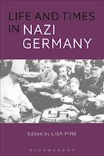 Life and Times in Nazi Germany af Dr. Lisa Pine