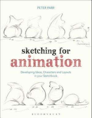 Sketching for Animation af Peter Parr