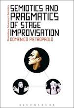 Semiotics and Pragmatics of Stage Improvisation (Bloomsbury Advances in Semiotics)