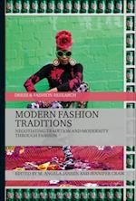 Modern Fashion Traditions (Dress and Fashion Research)