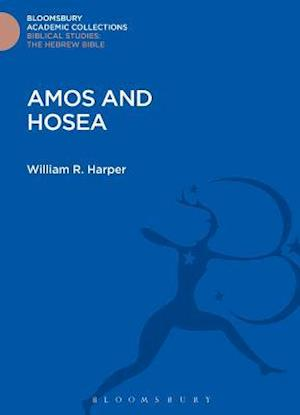 Amos and Hosea af William Rainey Harper