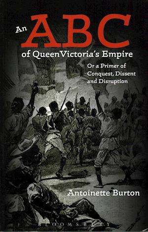 Bog, paperback An ABC of Queen Victoria's Empire af Antoinette Burton