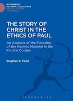 The Story of Christ in the Ethics of Paul af Stephen E. Fowl