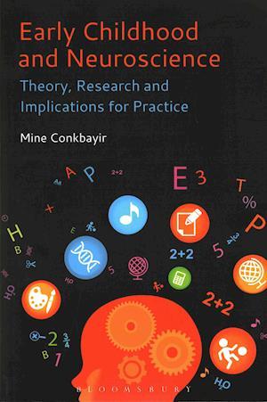 Bog, paperback Early Childhood and Neuroscience af Mine Conkbayir