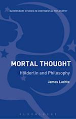 Mortal Thought (Bloomsbury Studies in Continental Philosophy)