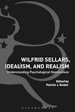 Wilfrid Sellars, Idealism, and Realism