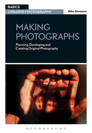 Making Photographs af Mike Simmons