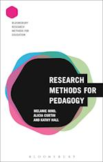 Research Methods for Pedagogy (Bloomsbury Research Methods for Education)