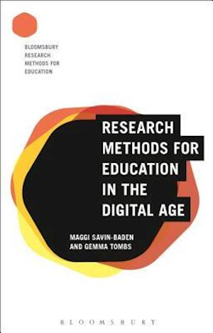 Bog, paperback Research Methods for Education in the Digital Age af Maggi Savin-Baden