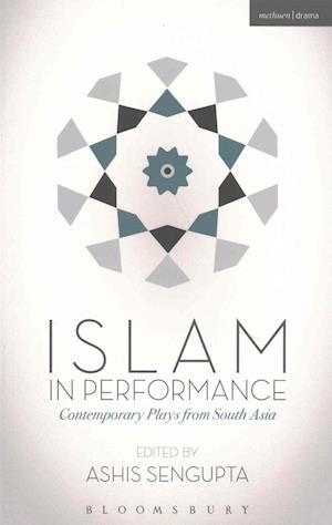 Bog, paperback Islam in Performance af Ashis SenGupta