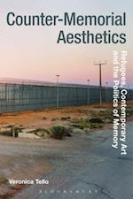 Counter-Memorial Aesthetics (Radical Aesthetics Radical Art)