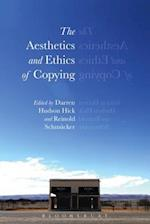 The Aesthetics and Ethics of Copying af Darren Hudson Hick