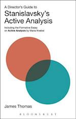 Director's Guide to Stanislavsky's Active Analysis