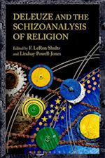Deleuze and the Schizoanalysis of Religion (Schizoanalytic Applications)