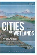 Cities and Wetlands (Environmental Cultures)