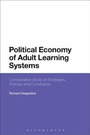 Political Economy of Adult Learning Systems af Richard Desjardins