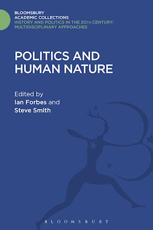 Politics and Human Nature af Ian Forbes