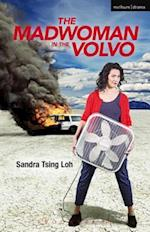 Madwoman in the Volvo (Modern Plays)