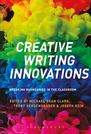 Bog, hardback Creative Writing Innovations af Michael Dean Clark