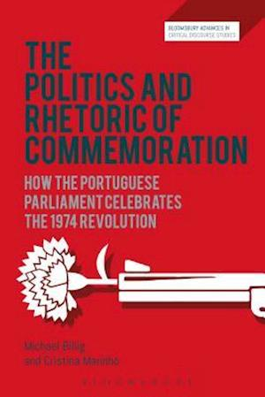 Bog, hardback The Politics and Rhetoric of Commemoration af Michael Billig, Cristina Marinho