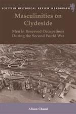 Masculinities on Clydeside (Scottish Historical Review Monographs)