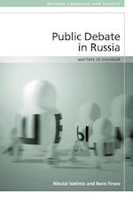 Public Debate in Russia (Russian Language and Society)