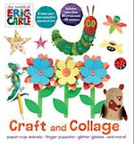Craft and Collage (The World of Eric Carle)
