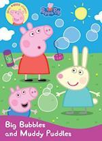 Big Bubbles and Muddy Puddles (Peppa Pig)