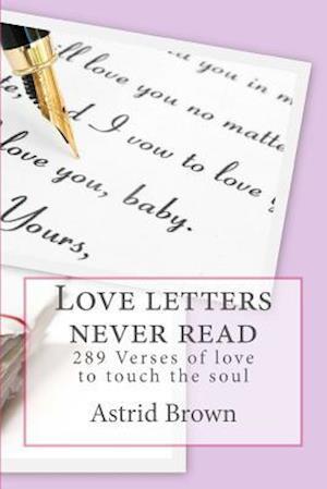 Love Letters Never Read af Astrid Brown