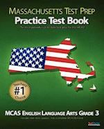 Massachusetts Test Prep Practice Test Book McAs English Language Arts, Grade 3 af Test Master Press Massachusetts