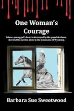 One Woman's Courage af Barbara Sue Sweetwood