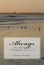 Always, the Elizabeth Thompson Series 4 af Dorita Lynn Kornelsen