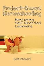 Project-Based Homeschooling