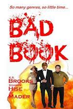 Bad Book af K. S. Brooks, Stephen Hise, Jd Mader
