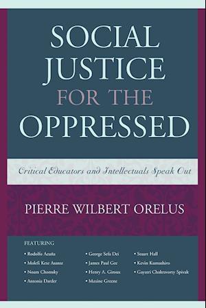Bog, paperback Social Justice for the Oppressed af Pierre W. Orelus