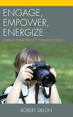 Engage, Empower, Energize af Robert Dillon