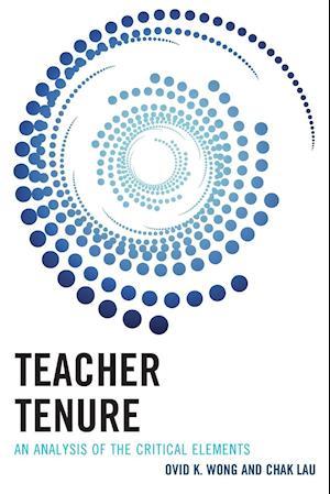 Teacher Tenure af Ovid K. Wong