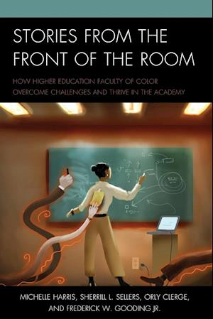 Bog, paperback Stories from the Front of the Room af Sherrill L. Sellers, Orly Clerge, Michelle Harris